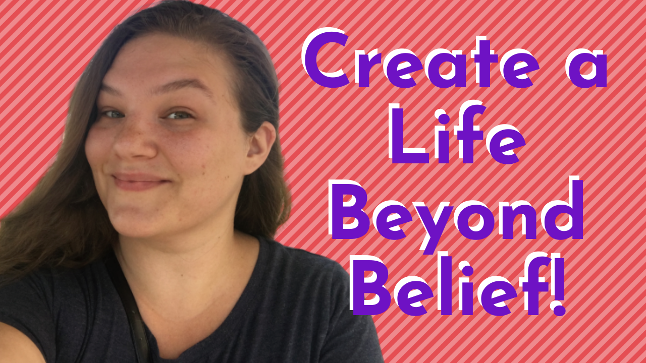 Rosella LaFevre says Create a Life Beyond Belief