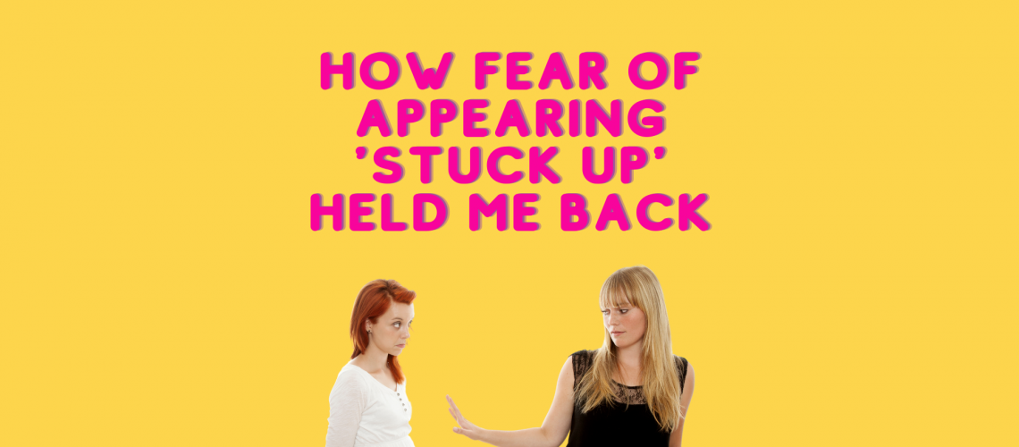 fear-of-appearing-stuck-up